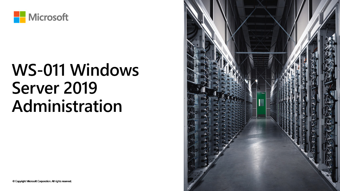 WS-011 – Windows Server 2019 Administration