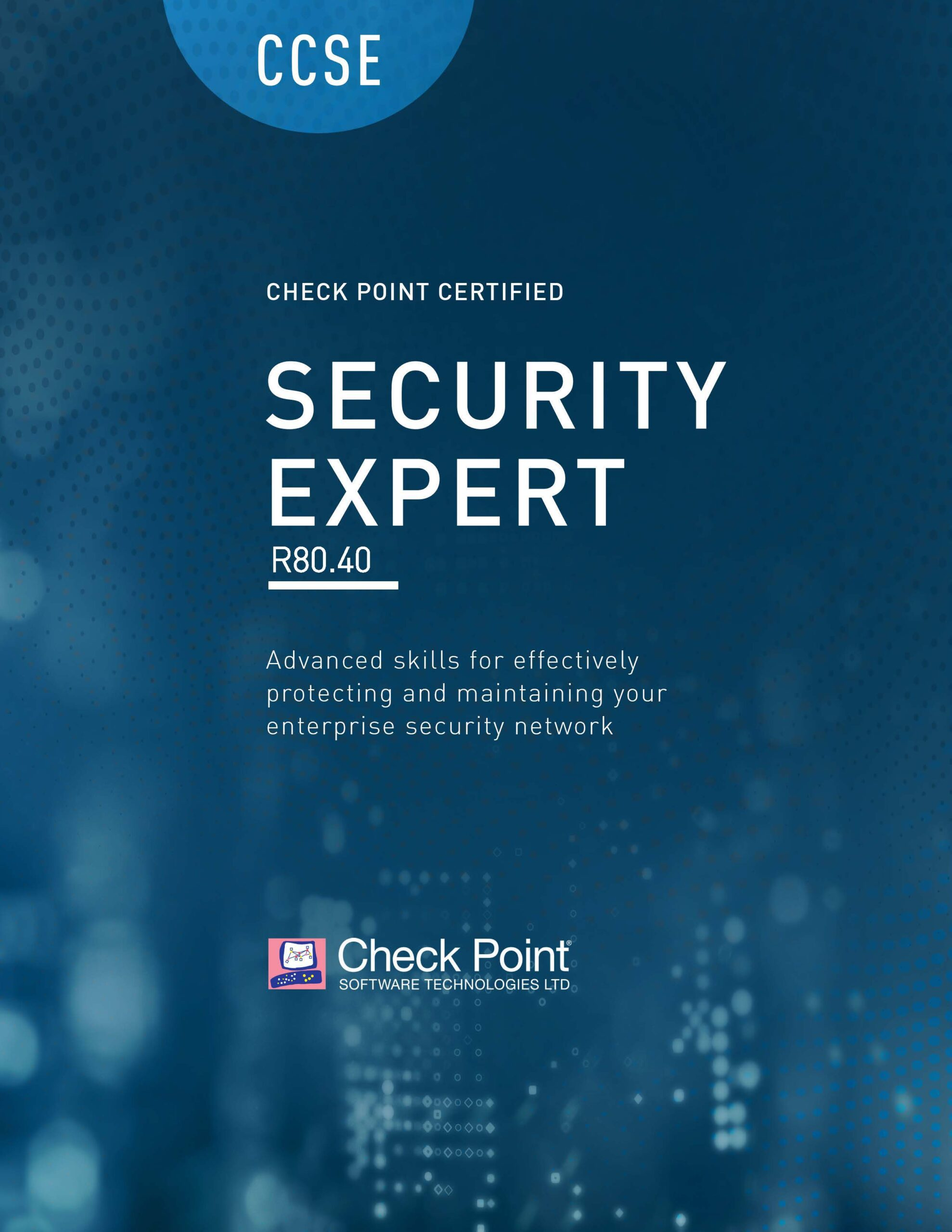 CCSE – Check Point Certified Security Expert (CCSE) R80.40 – Updated 2021